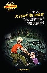 Le secret du bunker - Das Geheimnis des Bunkers (Französische Krimis für Kids)