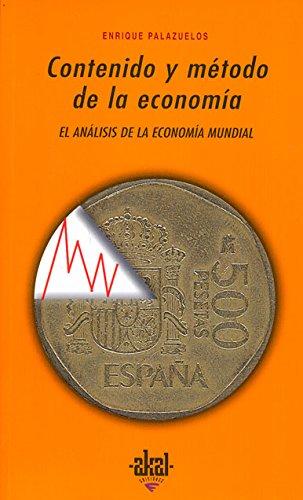 Contenido y Metodo de La Economia por Enrique Palazuelos