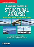 Fundamentals of Structural Analysis: With Computer Analysis and Applications