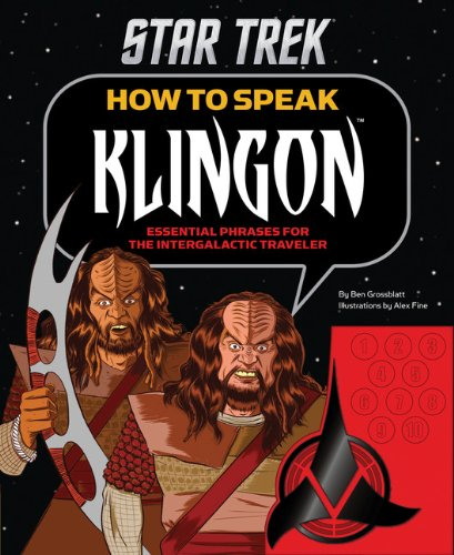 Star Trek: How to Speak Klingon: Essential Phrases for the Intergalactic Traveler