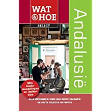 Andalusië (Wat & Hoe select)