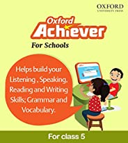 Oxford Achiever Class 5, An Online English Learning System | Practice Tests | Remediation System. Email Delive