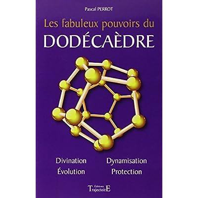 Les Fabuleux Pouvoirs Du Dodecaedre PDF Complete