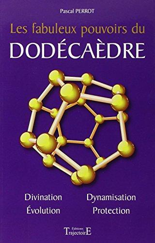 Les fabuleux pouvoirs du dodécaèdre