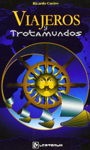 Viajeros Y Trotamundos por R. Caeiro