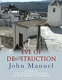 Eve of DeCONstruction by [Manuel, John]