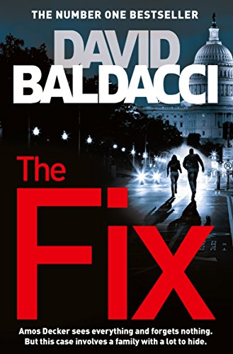 Buchseite und Rezensionen zu 'The Fix (Amos Decker series Book 3) (English Edition)' von David Baldacci