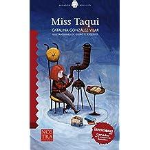 Miss Taqui (Mirador Bolsillo)