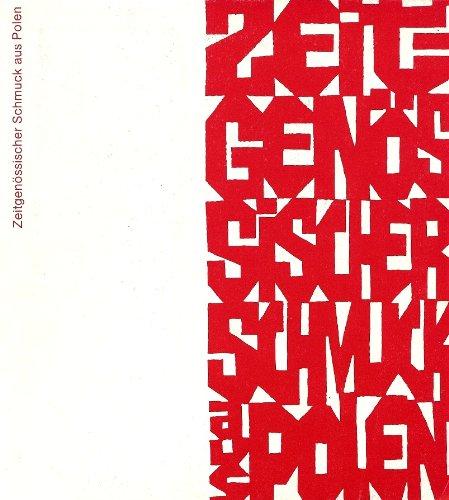Zeitgenössischer Schmuck aus Polen : Schmuckmuseum Pforzheim, 20. Sept. bis 2. Nov. 1980 ; Dt. Goldschmiedehaus Hanau, 16. Nov. 1980 bis 4. Jan. 1981 ; Galerie Baze, Rond-Point des Champs Elysées, Paris
