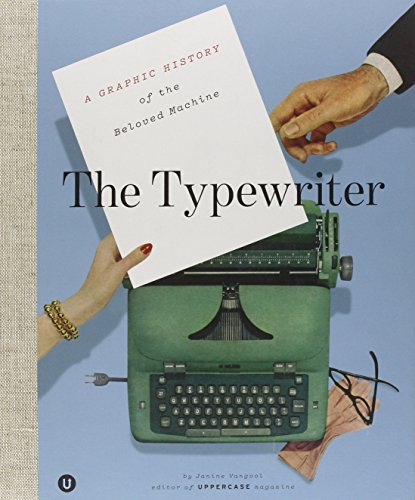 The Typewriter: A Graphic History of the Beloved Machine par Andy Kershaw