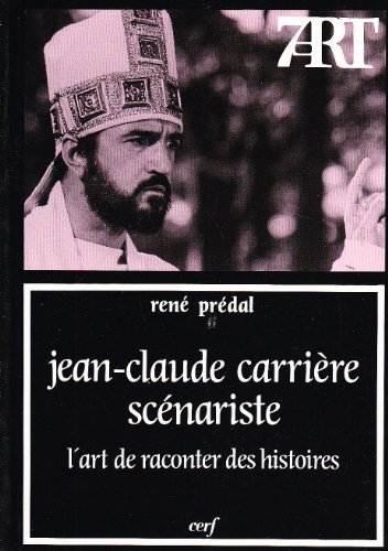 Jean-Claude Carrire, scnariste : L'art de raconter des  histoires