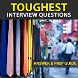 Toughest Interview Questions Answer & Preparation Guide (English Edition)