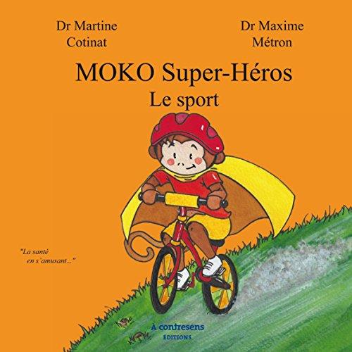 MOKO Super-Hros : Le sport