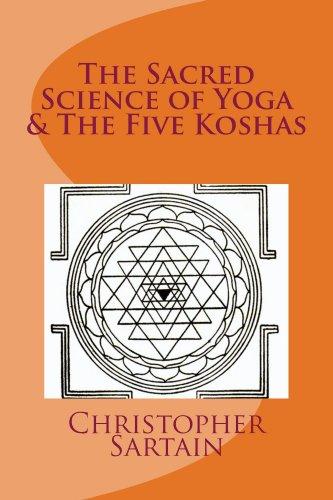 The Sacred Science of Yoga & The Five Koshas (English ...