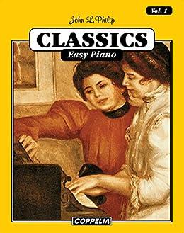 15 Classics Easy Piano vol. 1 par [Philip, John L.]