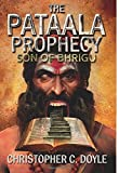 #7: Son of Bhrigu (The Pataala Prophecy Book 1)