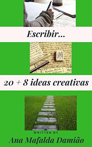 Escribir...: 20 + 8 ideas creativas por Ana Mafalda  Damião