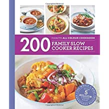 200 Family Slow Cooker Recipes: Hamlyn All Colour Cookboo (Hamlyn All Colour Cookbook) by Sara Lewis (2016-03-03)