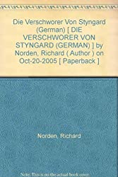 Die Verschworer Von Styngard (German) Norden, Richard ( Author ) Oct-20-2005 Paperback