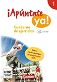 ¡Apúntate! - ¡Apúntate ya! - Differenzierende Schulformen: Band 1 - Cuaderno de ejercicios mit CD-ROM und eingelegtem Förderheft