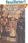 My Art, My Life: An Autobiography