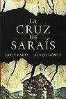 La Cruz de Saraís par Gómez