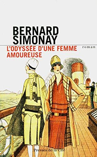 L'Odyssée d'une femme amoureuse par Bernard SIMONAY
