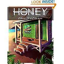 Honey The Return