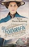 Buchinformationen und Rezensionen zu Die Fotografin - Die Zeit der Entscheidung: Roman (Fotografinnen-Saga, Band 2) von Petra Durst-Benning