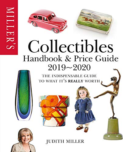 Miller's Collectibles Handbook & Price Guide 2019/2020 (Miller's Collectibles Price Guide) por Judith Miller