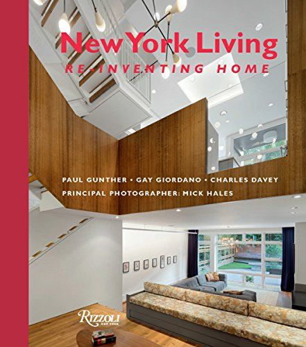 New York Living: Re-Inventing Home por Paul Gunther