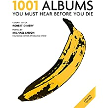 1001 Albums 2011: You Must Hear Before You Die