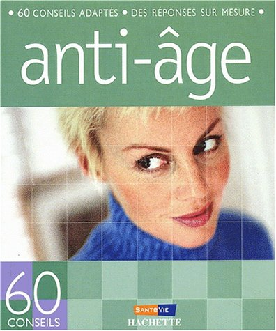 60 conseils anti-âge