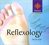 Thorsons First Directions – Reflexology (Thorsons First Directions S.)