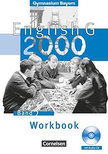 English G - Gymnasium Bayern / Band 2: 6. Jahrgangsstufe - Workbook mit Hör-CD,