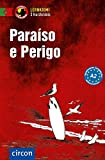 Paraíso e Perigo: Portugiesisch A2 (Compact Lernkrimi - Kurzkrimis)