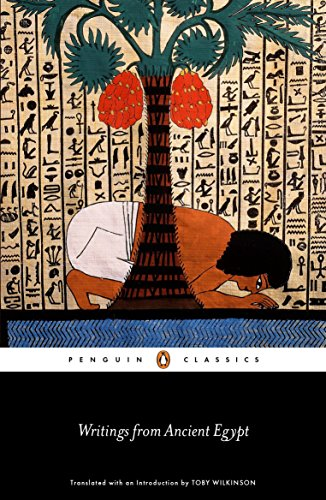 Writings from Ancient Egypt (Penguin Classics) por Toby Wilkinson