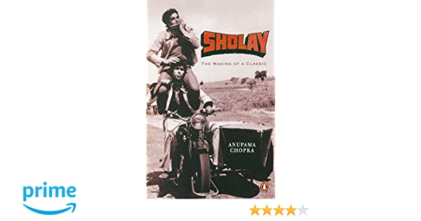 Sholay: The Making of A Classic: Amazon.de: Anupama Chopra ...