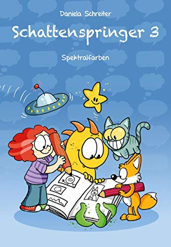 Schattenspringer: Bd. 3: Spektralfarben