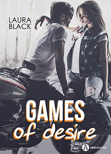 Games of Desire par  Addictives - Luv