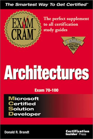 MCSD Architectures Exam Cram (Exam Cram Series) por Certification Insider Press