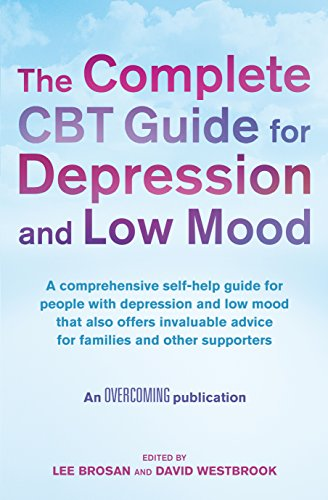 The complete cbt guide for depression and low mood: a.