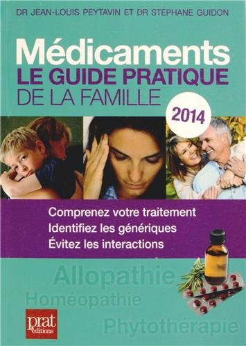 Médicaments : Le Guide Pratique De La Famille 2014