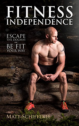 fitness-independence-escape-the-dogma-and-be-fit-your-way-the-red-delta-project-book-1-english-editi