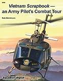 Vietnam Scrapbook - An Army Pilot's Combat Tour - Squadron specials (6098) by Bob Steinbrunn (2008-12-25)
