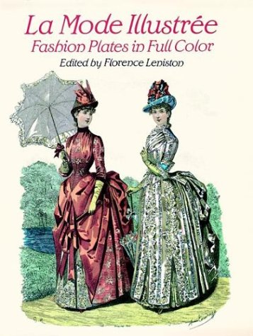 Elegant French Fashions of the Late Nineteenth Century: 103 Costumes from La Mode Illustree, 1886 par Florence Leniston