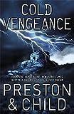 Cold Vengeance: An Agent Pendergast Novel