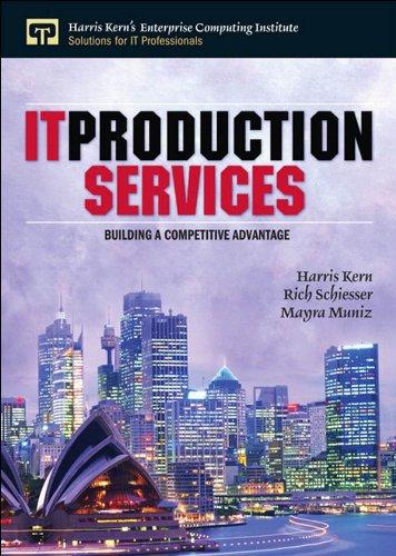 IT Production Services (Harris Kern's Enterprise Computing Institute Series)