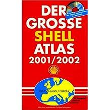 Der große Shell- Atlas 2001/2002