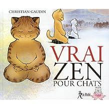 Vrai zen pour chats